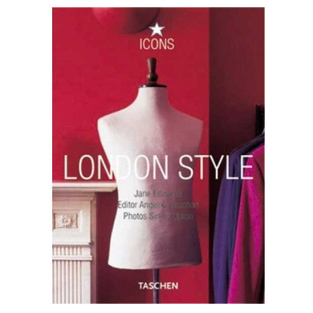 Taschen Icon Series London Style Shows Cover Only