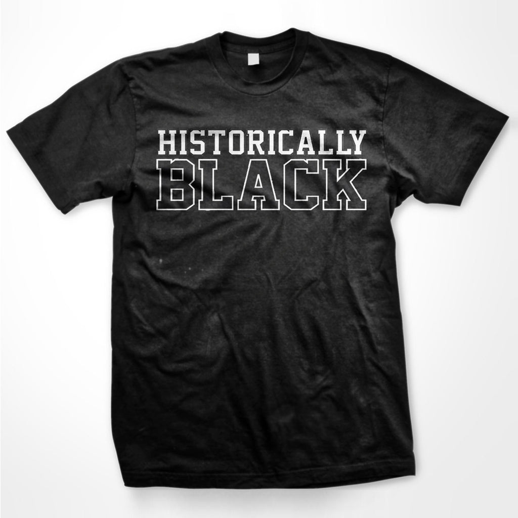 HBCU | Historically Black | Tshirt - Black