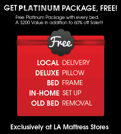 LA Mattress Stores Get Platinum Package Free Delivery, Pillow, Frame, Setup, Removal