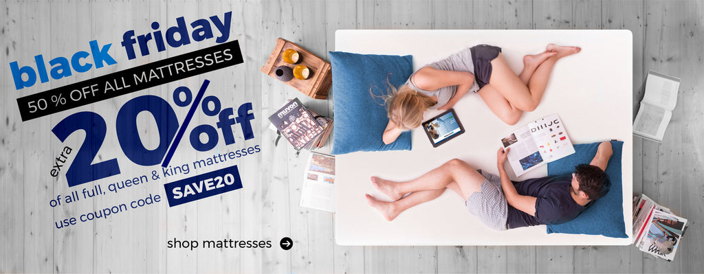 Black Friday 50% off all mattresses. Extra 20% off of all full, queen & king mattresses use coupon code SAVE20