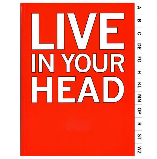 Live in Your Head: Concept and Experiment in Britain 1965-75