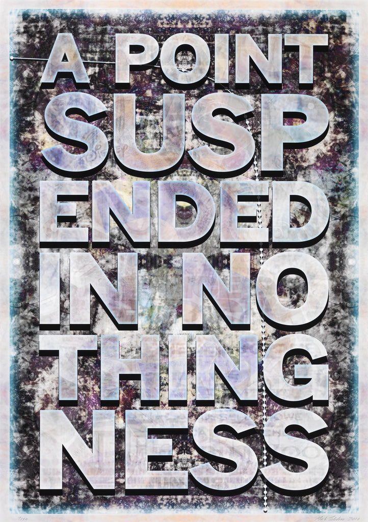 Mark Titchner | A Point Suspended in Nothingness (2010)