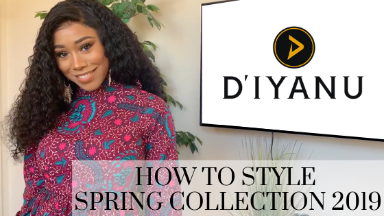How to Style the D'IYANU Spring Collection 2019