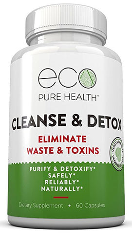 Cleanse & Detox to Purifty & Detoxify The Colon Safely, Naturally & Reliably - by Eco Pure Health