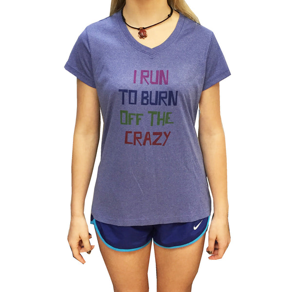 I run to Burn off the Crazy Women's V-Neck Technical Tee - Annapolis Running Shop