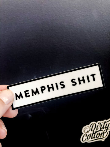 Memphis Shit sticker