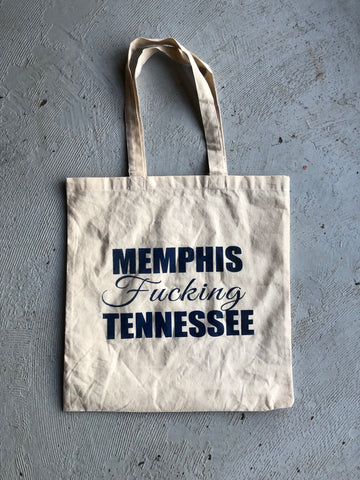 Memphis Fucking Tennessee Tote