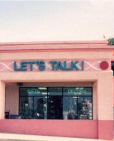 """Outdoor photo of """"Let's Talk!"""" retail store"""