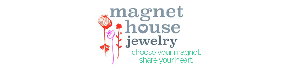 Magnet House Jewelry