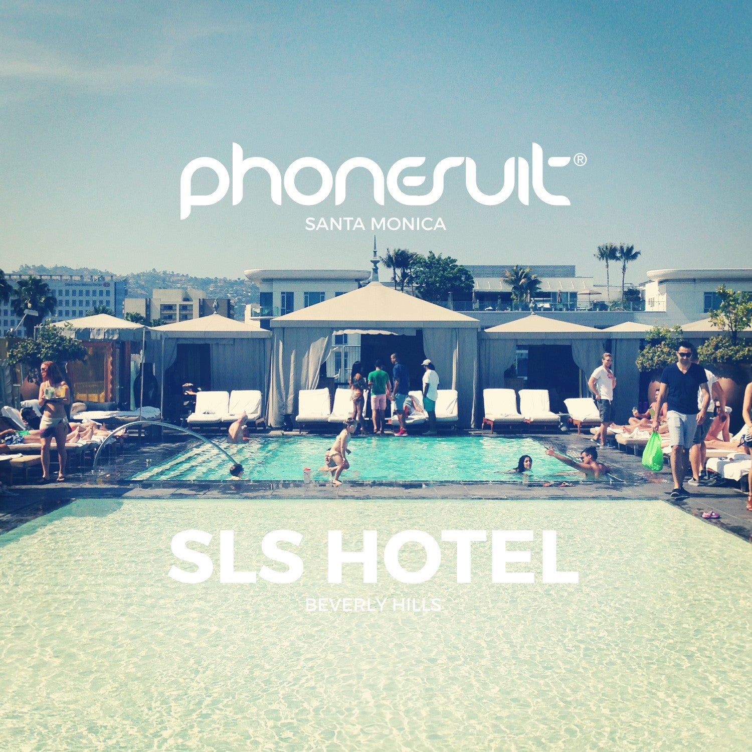 Join PhoneSuit at the SLS Hotel in Beverly Hills, May 3rd