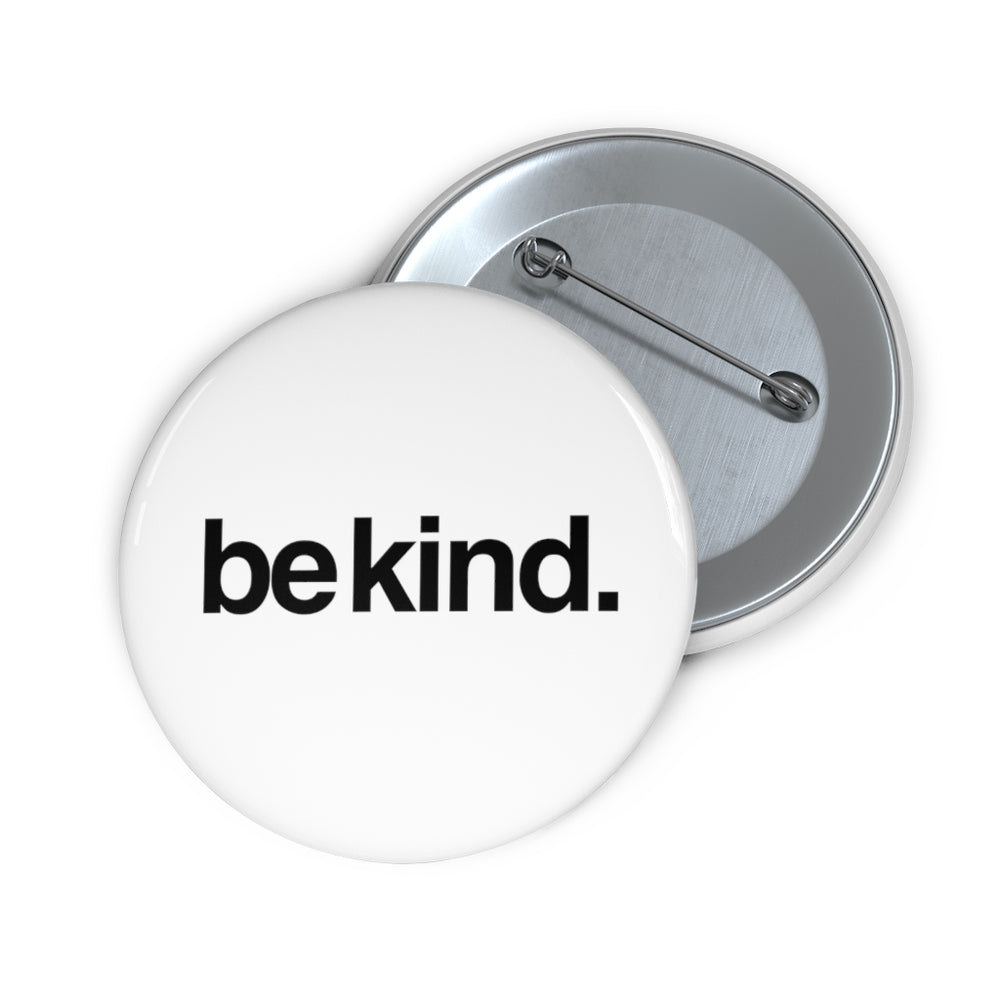 """Be Kind"" 
