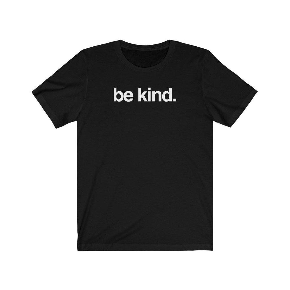 Load image into Gallery viewer, Be Kind | Unisex Short Sleeve Tee (Multiple Colors)