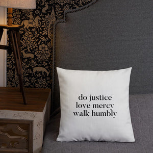 Justice Is Love Out Loud & Micah Six Eight | Pillow