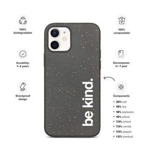 "Funda de teléfono biodegradable ""Be Kind"" para iPhone"