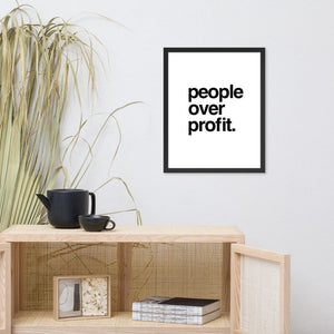 "Load image into Gallery viewer, ""People Over Profit"" Framed poster"