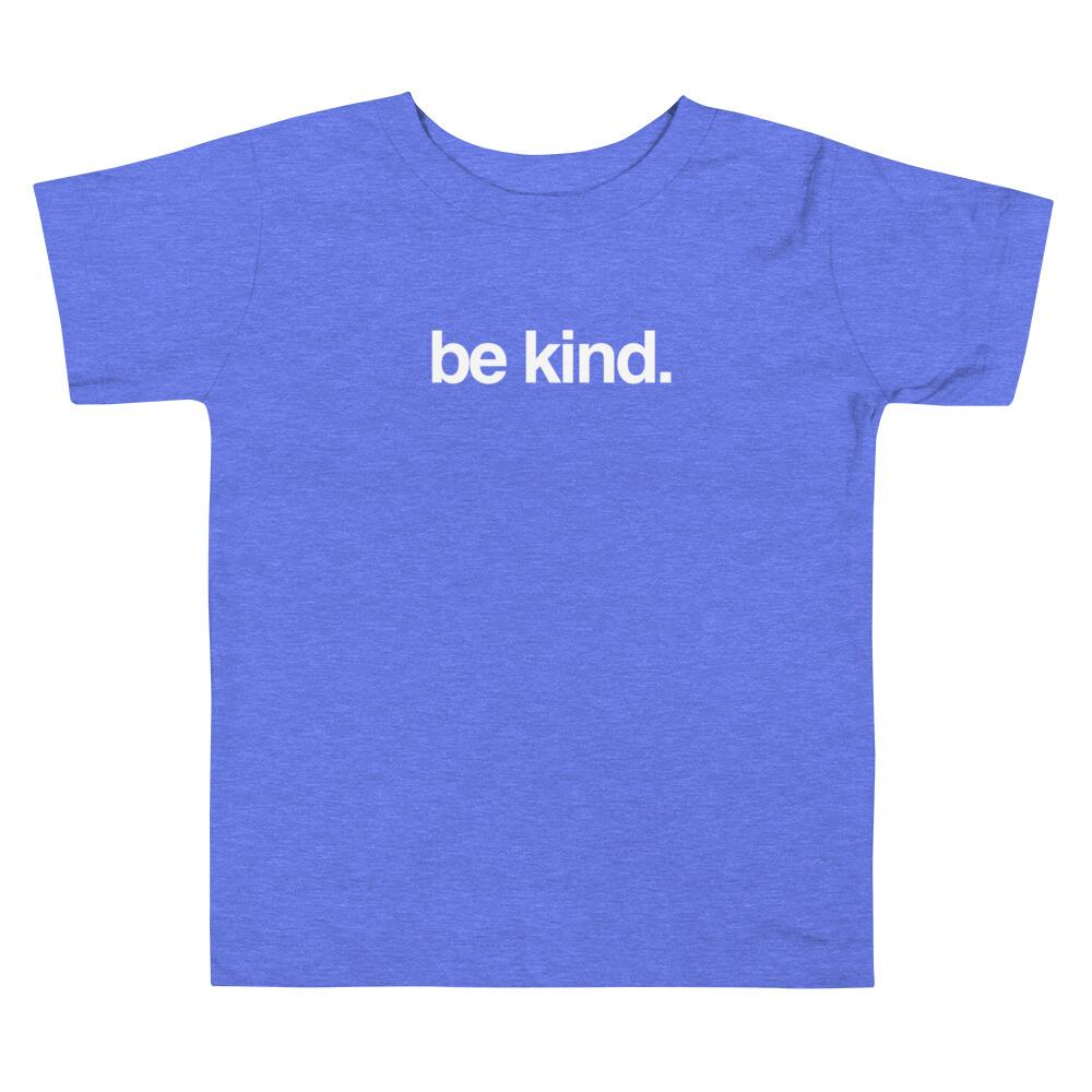 """Be Kind"" Toddler Short Sleeve Tee"