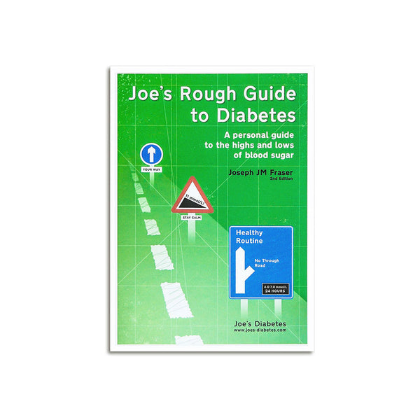 Joe's Rough Guide to Diabetes (also available as a Kindle eBook - only £2.88!)