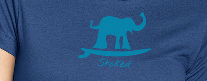 Stoked Like An Elephant Surf T-Shirt 4.3 oz 100% Cotton Fine Jersey