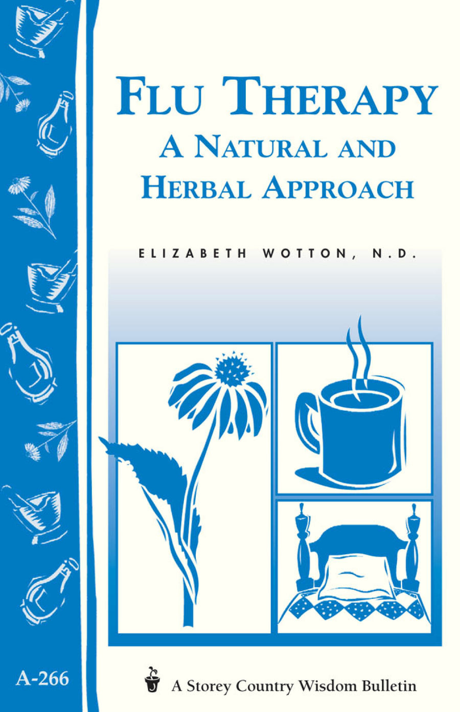 Flu Therapy: A Natural + Herbal Approach