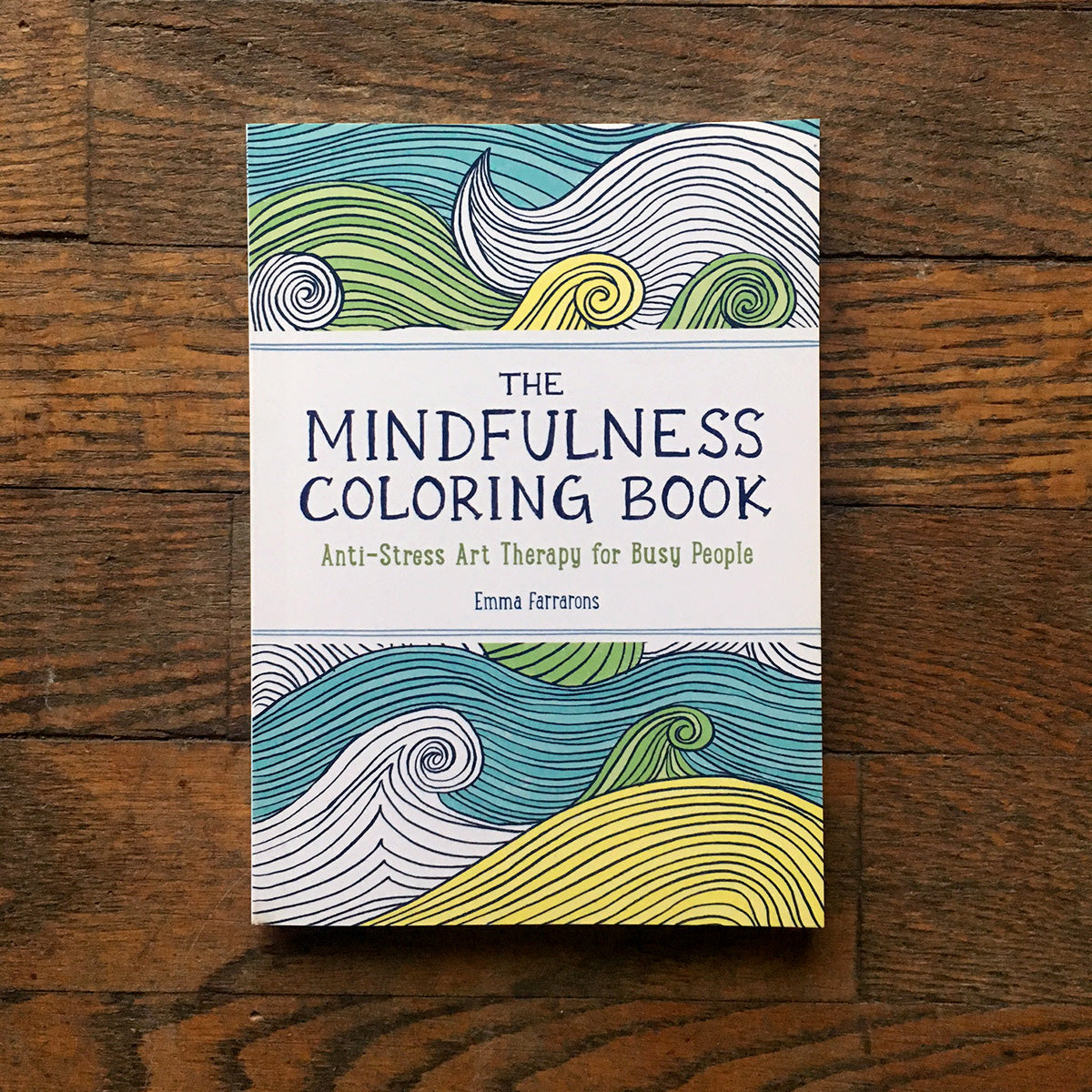 The Mindfulness Coloring Book Anti Stress Art Therapy For Busy Peaple