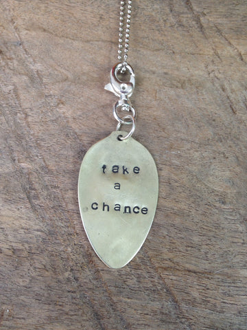 """take a chance"" Stamped Spoon Necklace"