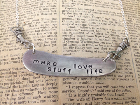 """Make stuff Love life"" Stamped Butter Knife Necklace"