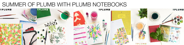 Summer of Plumb with artist Mari Orr + Plumb Notebooks
