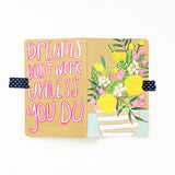 Dreams Don't Work Unless You Do Hand-Painted Journal - Mari Orr  - 2