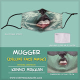 Mugger Face Mask by Kenno Arkkan