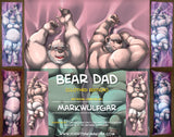 Bear Dad by Mark Wulfgar