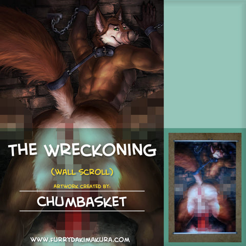 The Wreckoning Wall Scroll by Chumbasket