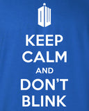 Keep Calm and Don't Blink T-shirt DT-208