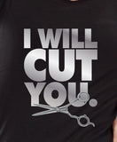 I Will Cut You. Crewneck Sweater hoodie MLG-1080