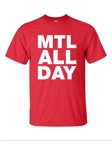 MTL Montreal all day canadian canadiens hockey city represent pride Printed graphic T-Shirt Tee T Shirt Mens Ladies Womens Youth Kids ML-034