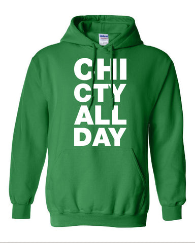 CHI CTY ALL DAY chicago represent Hoodie ML-035W