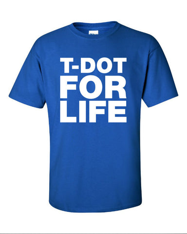 t-dot toronto for life t.o. represent canadian canada leafs jays love Printed graphic T-Shirt Tee Shirt Mens Ladies Womens Youth Kids ML-070