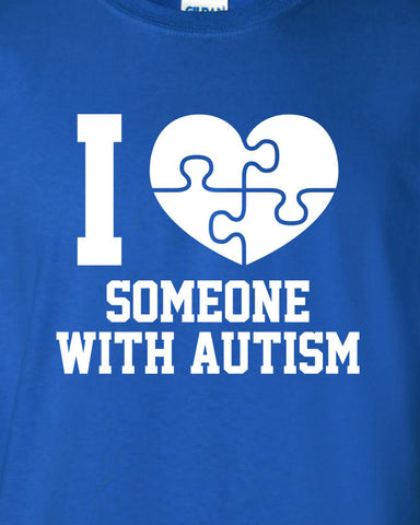 i heart someone with Autism love autistic puzzle special needs funny Printed graphic T-Shirt Tee Shirt Mens Ladies Women Youth Kids ML-061