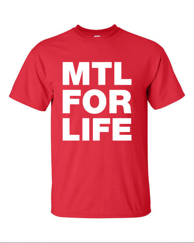 MTL Montreal for life canadian quebec hockey city represent pride Printed graphic T-Shirt Tee T Shirt Mens Ladies Womens Youth Kids ML-068