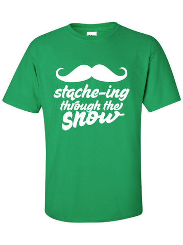 Staching stache-ing through the Snow Mustache Christmas Funny T-Shirt Tee Shirt T xmas Mens Ladies Womens swag stocking ML-129
