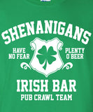 Shenanigans pub crawl bar scotland saint st. Patrick's Paddy's ireland irish scottish T-Shirt Tee Shirt Mens Ladies Womens mad labs ML-282