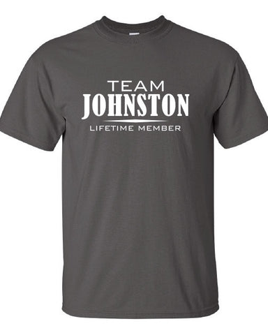 Team Johnston Lifetime Member Clothing family pride best last name mens ladies swag Funny t-shirt tee shirt cool dope winning sports ML-318