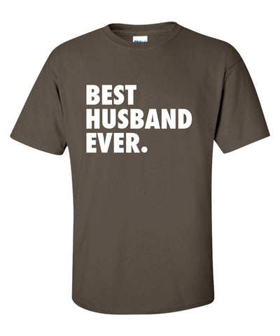 Best Husband Ever T-Shirt ML-338