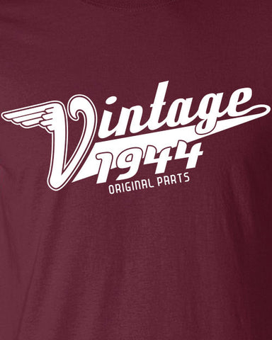 Vintage Made In 1944 (Or Any Year) Original Parts 70Th Birthday Printed Graphic T Shirt Only Here New Style For 70 years Gift ML-380