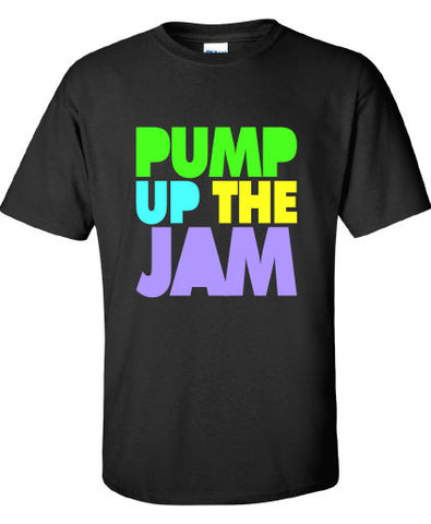 Pump Up the Jam 80s music T-shirt tee Shirt Swag summer hip hop rap inspired Hot Funny Mens Ladies cool MLG-1078