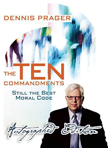 The Ten Commandments - Prager U (Autographed Hardcover)