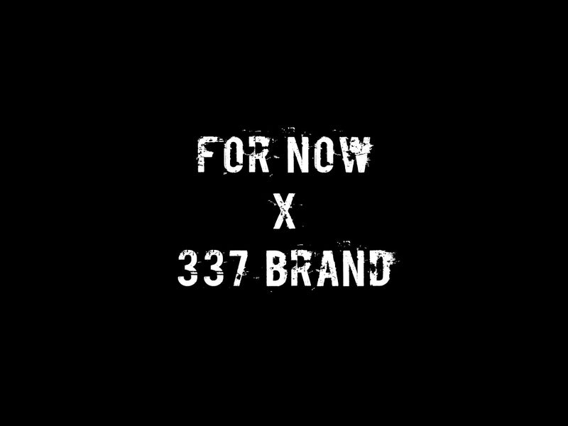 For Now Boston x 337 BRAND