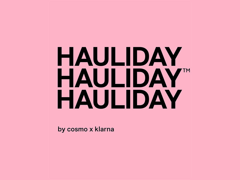 Hauliday by Cosmo x Klarna