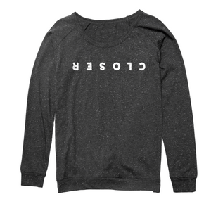 """Closer"" Womens Slouch Sweater"