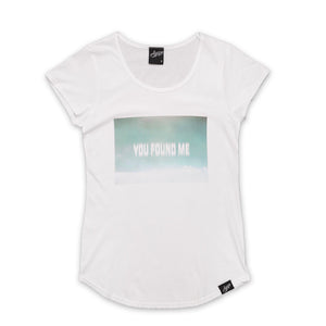 """You Found Me"" Womens Tee"