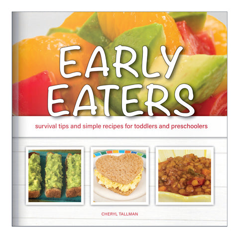 Early Eaters Resource Guide & Cookbook